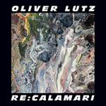 Oliver Lutz – Re:Calamari (Cover)