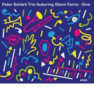 Peter Schärli Trio feat. Glenn Ferris – Give (Cover)