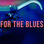 Searching For The Blues