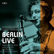 Stephan-Max Wirth Experience – Berlin Live (Cover)