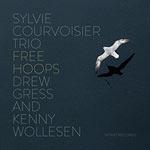 Sylvie Courvoisier Trio – Free Hoops (Cover)