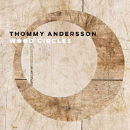 Thommy Andersson – Wood Circles (Cover)