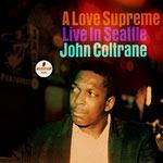A Love Supreme - Live In Seattle