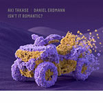Aki Takase & Daniel Erdmann – Isn't It Romantic? (Cover)