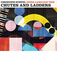 Christoph Stiefel Inner Language Trio – Chutes And Ladders (Cover)