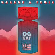 Garage A Trois – Calm Down Cologne (Cover)