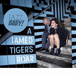 Jazzbaby – A Tamed Tigers Roar (Cover)