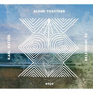 Karl Ratzer & Ed Neumeister – Alone Together (Cover)