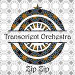 Transorient Orchestra – Zip Zip (Cover)
