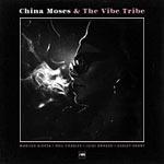 China Moses & The Vibe Tribe
