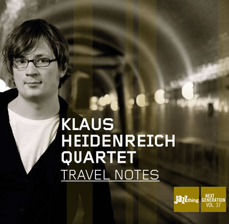 Klaus Heidenreich Quartet - Travel Notes