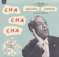 Abelardo Barroso, Cha Cha Cha