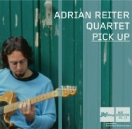 Adrian Reiter Quartet - Pick Up