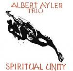 Albert Ayler Spiritual Unity
