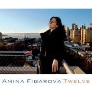 Amina Figarova - Twelve