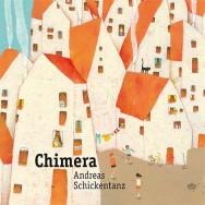Andreas Schickentanz – Chimera (Cover)