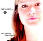 Anne-Christine Heinrich Quartett – Just Because ... (Cover)