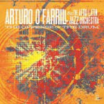 Arturo O'Farrill & The Afro Latin Jazz Orchestra – The Offense Of The Drum (Cover)