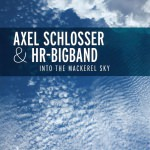 Axel Schlosser & hr-Bigband – Into The Mackerel Sky (Cover)