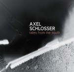 Axel Schlosser – Tales From The South (Cover)