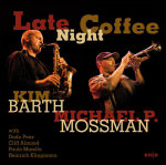 Kim Barth & Michael P. Mossman – Late Night Coffee (Cover)