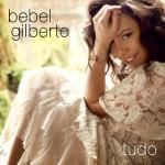 Bebel Gilberto – Tudo (Cover)