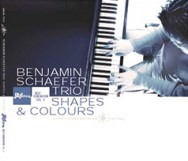 Benjamin Schaefer Trio - Shapes & Colours
