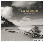 Bill Carrothers – Castaways (Cover)