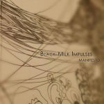 Black Milk Impulses – Manifesto (Cover)