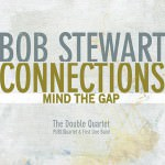 Bob Stewart – Connections – Mind The Gap (Cover)