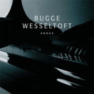 Bugge Wesseltoft - Songs