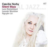 Cæcilie Norby – Silent Ways (Cover)