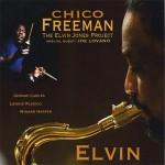 Chico Freeman - The Elvin Jones Project (Cover)