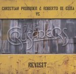 Christian Prommer & Roberto di Gioia vs. The Crusaders – Revisit
