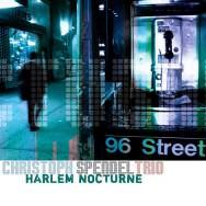 Christoph Spendel Trio - Harlem Nocturne
