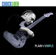 Chuck Loeb - Plain 'n' Simple
