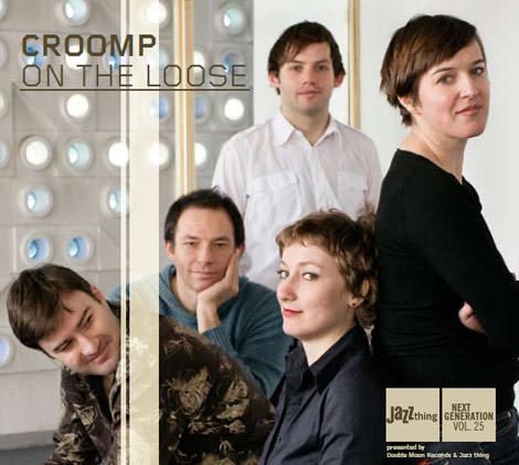 Croomp - On The Loose
