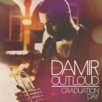 Damir Out Loud – Graduation Day (Cover)