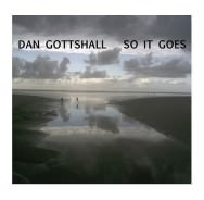 Dan Gottshall – So It Goes (Cover)