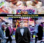 Daniel Prandl - Fables & Fiction