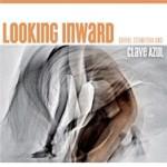 Daniel Stawinski & Clave Azul - Looking Inward