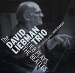 David Liebman Trio – Lieb Plays The Beatles (Cover)