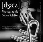 Die Ausstellung Jazz Photographie mit Bildern von Detlev Schilke
