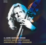 In Stuttgart: 75 Jahre Eberhard Weber: The Great Jubilee Concert