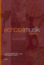 echtzeitmusik berlin. selbstbestimmung einer szene