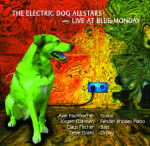 The Electric Dog Allstars – Live at Blue Monday (Cover)