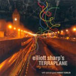 Elliott Sharp's Terraplane - Sky Road Songs
