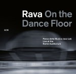 Enrico Rava - Rava On The Dance Floor