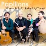 Ensemble FisFüz & Gianluigi Trovesi - Papillons