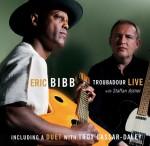 Eric Bibb - Troubadour Live